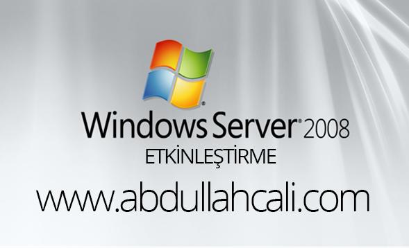 server2008  Windows Server 2008 nasıl etkinleştirilir? En basit yöntem server2008