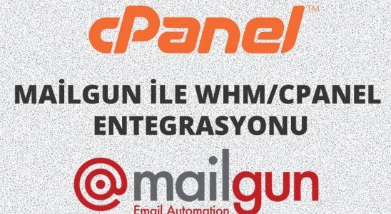 cPanel/WHM ile Mailgun entegrasyonu Spam maillere son!